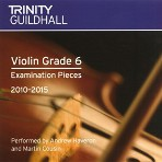 Trinity Guildhall Violin Grade 6 Examination Pieces 2010 - 2015